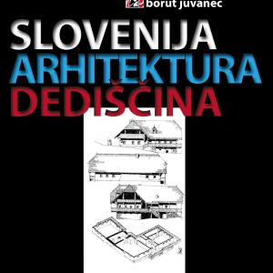Naslovnica Slovenija, arhitektura in dediščina